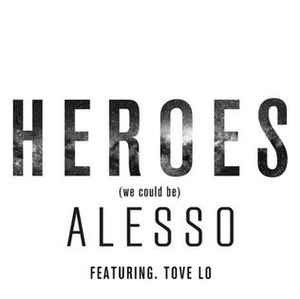 Heroes (We Could Be) - Image: Heroes We Coul Be Alesso Tove Lo