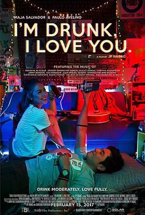 I'm Drunk, I Love You - Theatrical release poster