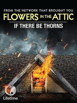 If There Be Thorns Film Wikipedia