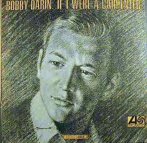If I Were a Carpenter (Bobby Darin album) - Image: Ifiwereacarpenterdar in