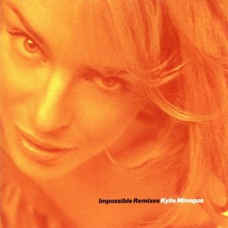 Impossible Remixes - Image: Kylie Minogue Impossible Remixes