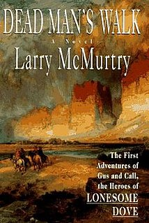 <i>Dead Mans Walk</i> book by Larry McMurtry