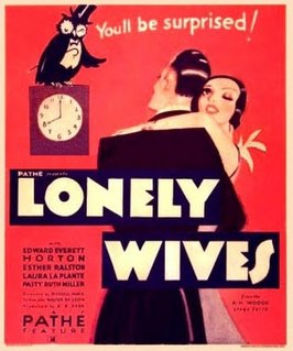 <i>Lonely Wives</i> 1931 film by Russell V. Mack