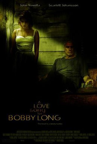 A Love Song for Bobby Long - Original poster.