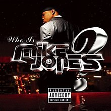 Mike Jones - who-is-mike-jones 2005 album cover.jpg