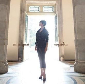 Corridor (album) - Image: Miki Imai corridor