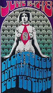 Monterey Pop Festival Three-day concert in California in 1967