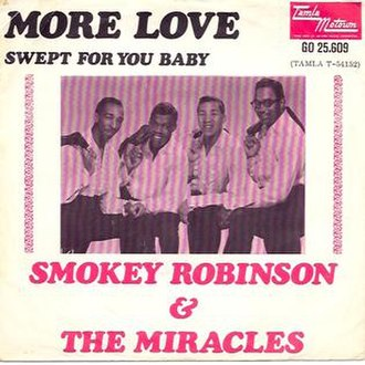 More Love (Smokey Robinson and the Miracles song) - Image: More Love Miracles