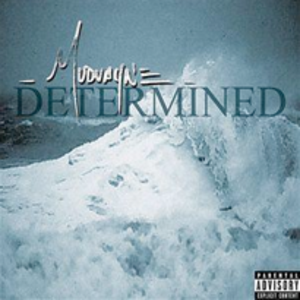 Determined (song) - Image: Mudvayne determined