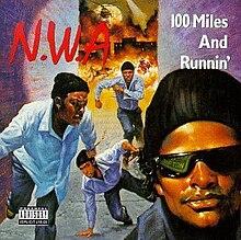 100 Miles And Runnin Wikipedia