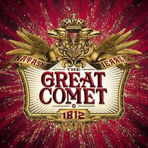 Natasha, Pierre & The Great Comet of 1812 - The Great Comet