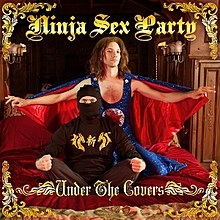 Ninja Sex Party - Under the Covers (Artwork).jpg