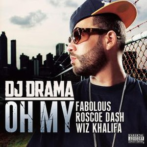 Oh My (DJ Drama song) - Image: Ohmy cover