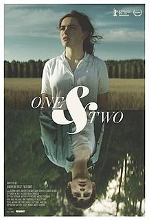 <i>One & Two</i> 2015 film by Andrew Droz Palermo