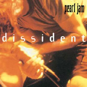 Dissident (song) - Image: Pearl Jam Dissident album cover