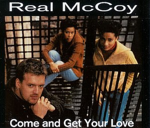 Come and Get Your Love - Image: Real mccoy come and get your love s