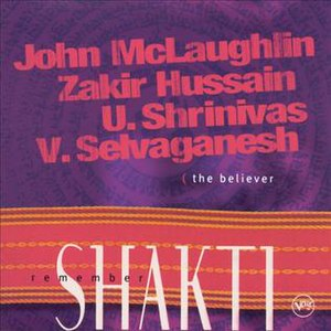 Remember Shakti – The Believer - Image: Remember Shakti The Believer