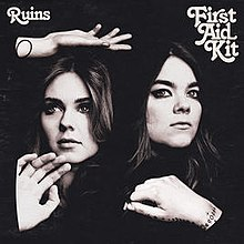 Ruins by First Aid Kit.jpg