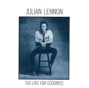 Too Late for Goodbyes - Image: Single Julian Lennon Too Late For Goodbyes cover