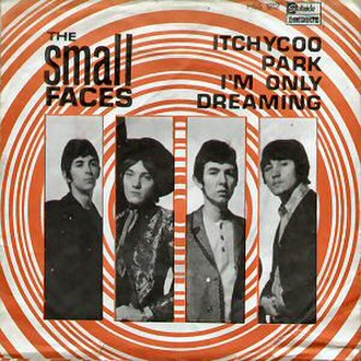 Itchycoo Park - Image: Small Faces Itchycoo Park