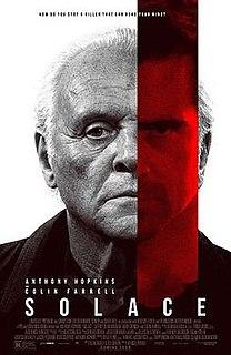 <i>Solace</i> (2015 film) 2015 film by Afonso Poyart