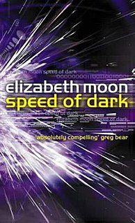 <i>Speed of Dark</i> novel by Elizabeth Moon