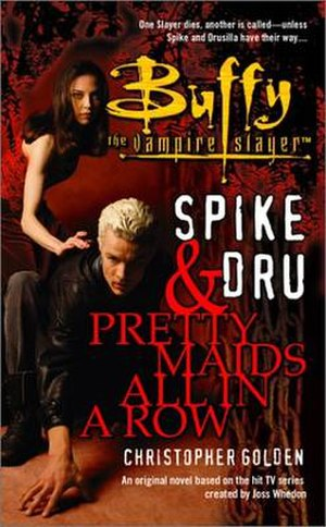 Spike and Dru: Pretty Maids All in a Row - First edition cover