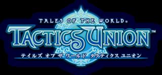 <i>Tales of the World: Tactics Union</i>