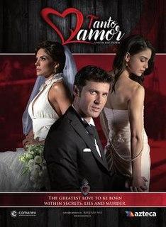 <i>Tanto amor</i> (TV series)