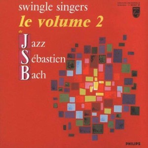 Back to Bach - Image: The Swingle Singers Jazz Sebastien Bach Le Volume 2