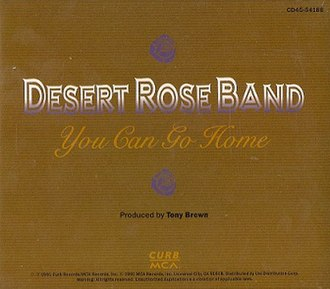 You Can Go Home - Image: The Desert Rose Band You Can Go Home 1991 CD Single Cover