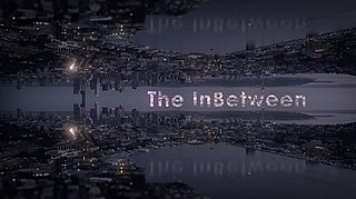 <i>The InBetween</i> American supernatural drama television series