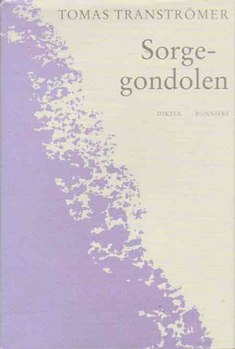 <i>The Sorrow Gondola</i> book by Tomas Tranströmer