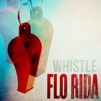 Whistle (Flo Rida song) - Image: Whistle Flo Rida