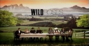 Wild Roses (TV series) - Image: Wildroses opening thumbnail