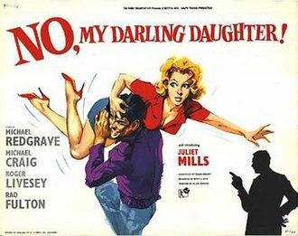 "No My Darling Daughter - Image: ""No My Darling Daughter"" (1961)"