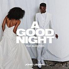 A Good Night John Legend Song Wikipedia
