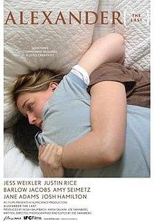 <i>Alexander the Last</i> 2009 film by Joe Swanberg