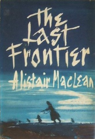 The Last Frontier (novel) - First edition (UK)