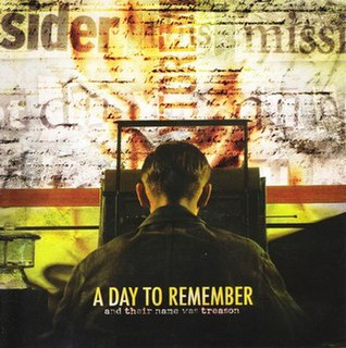 <i>And Their Name Was Treason</i> 2005 studio album by A Day to Remember
