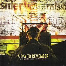 And Their Name Was Treason - Wikipedia A Day To Remember Old Record
