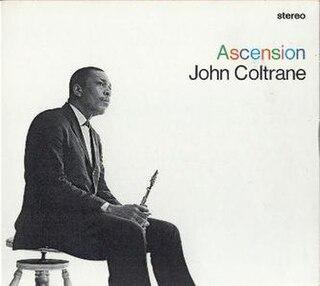 <i>Ascension</i> (John Coltrane album) 1966 studio album by John Coltrane