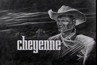 Cheyenne (TV series) - Image: Cheyenne Title Screen