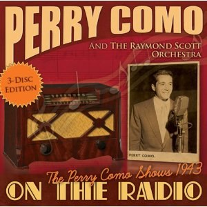 On the Radio – The Perry Como Shows 1943 - Image: Como On the Radio 1943