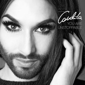 You Are Unstoppable - Image: Conchita Wurst You Are Unstoppable Single