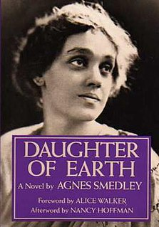 <i>Daughter of Earth</i> book by Agnes Smedley