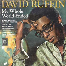 David Ruffin - My Whole World Ended.png