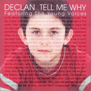 Tell Me Why (Declan Galbraith song) - Image: Declan Tell Me Why cover