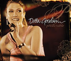 Predictable (Delta Goodrem song) - Image: Delta Goodrem Predictable Front Cover