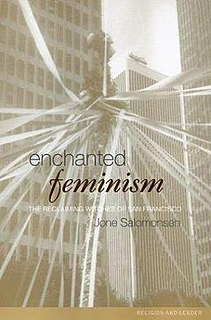 <i>Enchanted Feminism</i> anthropological study of the Reclaiming Wiccan community of San Francisco